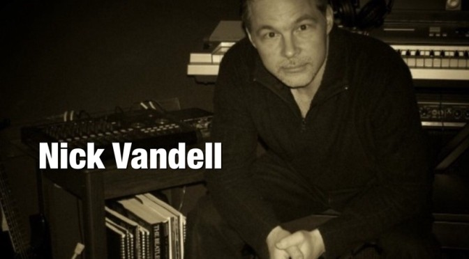 Nick Vandell: The Great Challenge of Songwriting