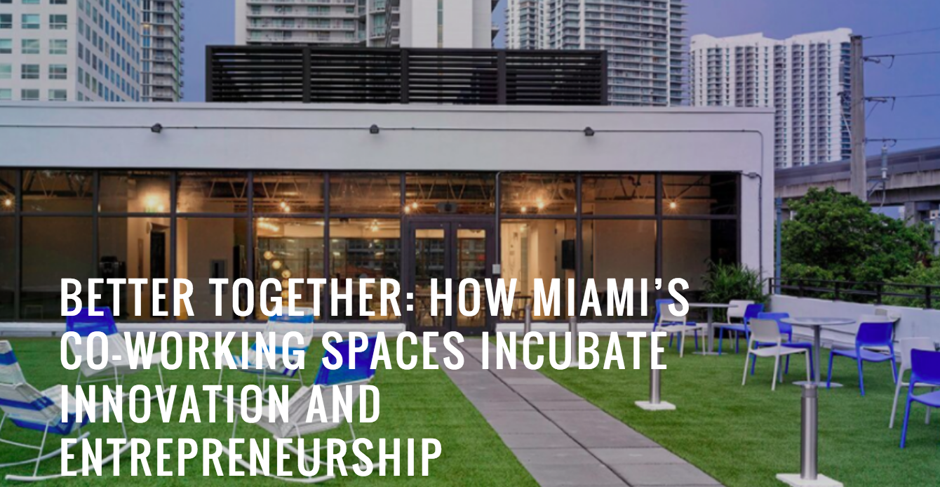 The Miami Tech Startup Scene is Blooming