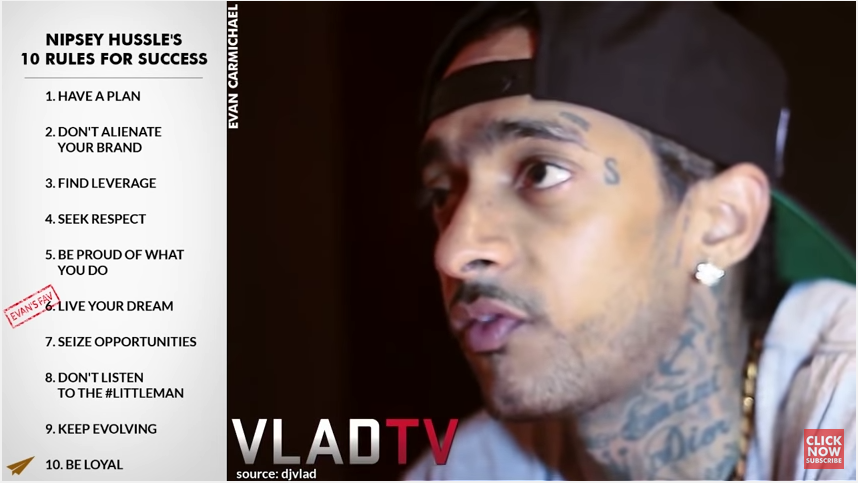 Nipsey Hussle's Top 10 Rules For Success