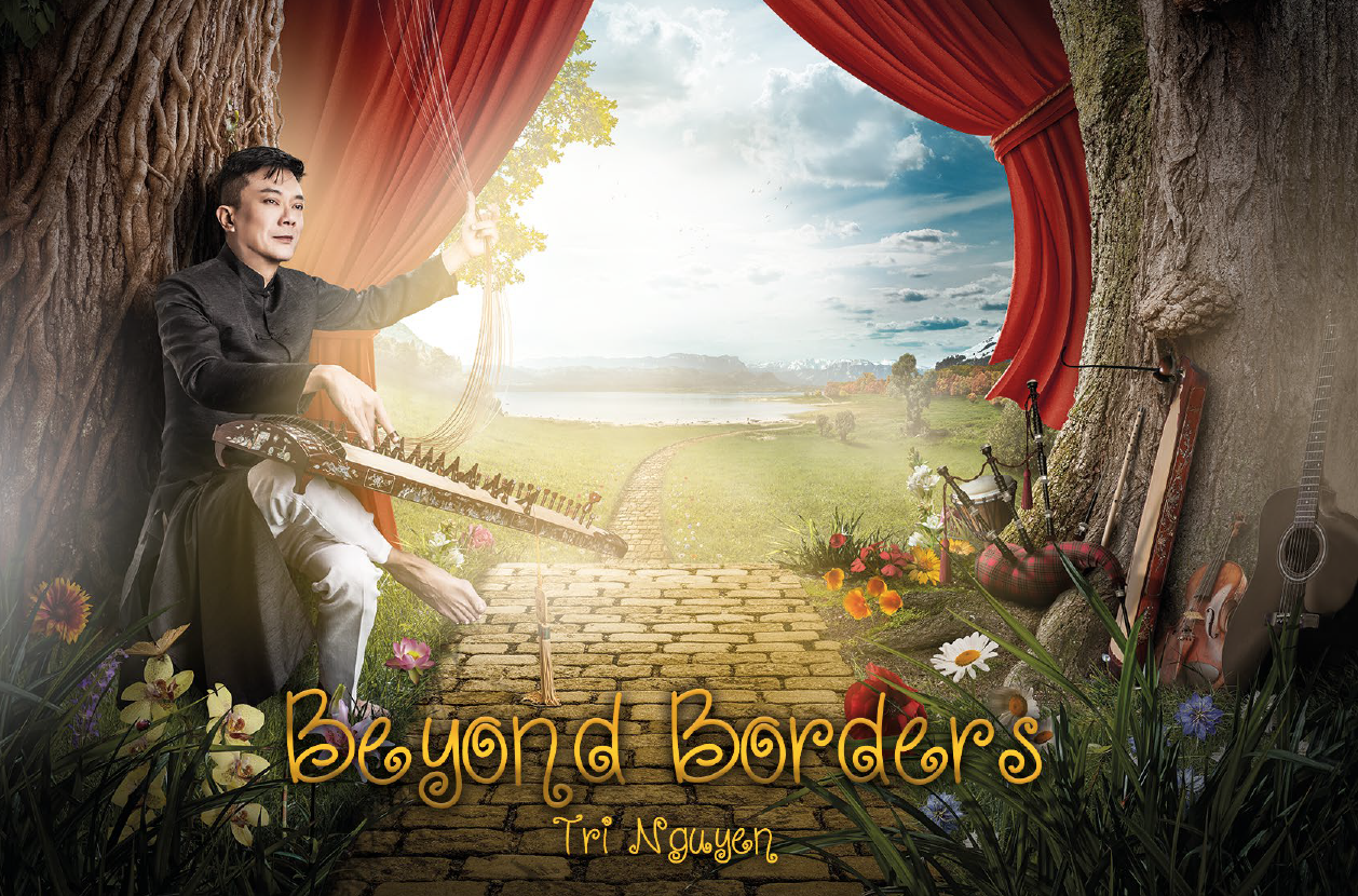 Tri Nguyen Transcending Borders with Music