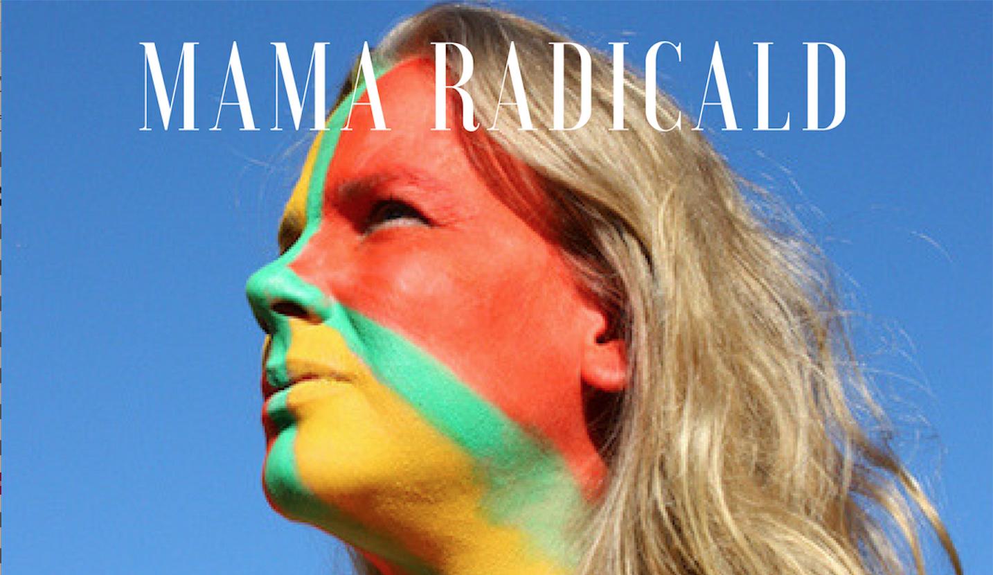 Mama Radical Focus and Balance of Life