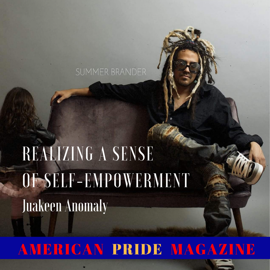 Juakeen Anomaly Realizing a Sense of Self-empowerment