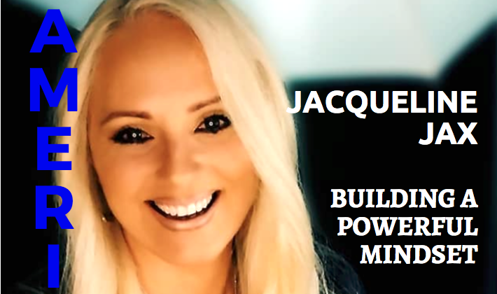 A Powerful Mindset by Jacqueline Jax